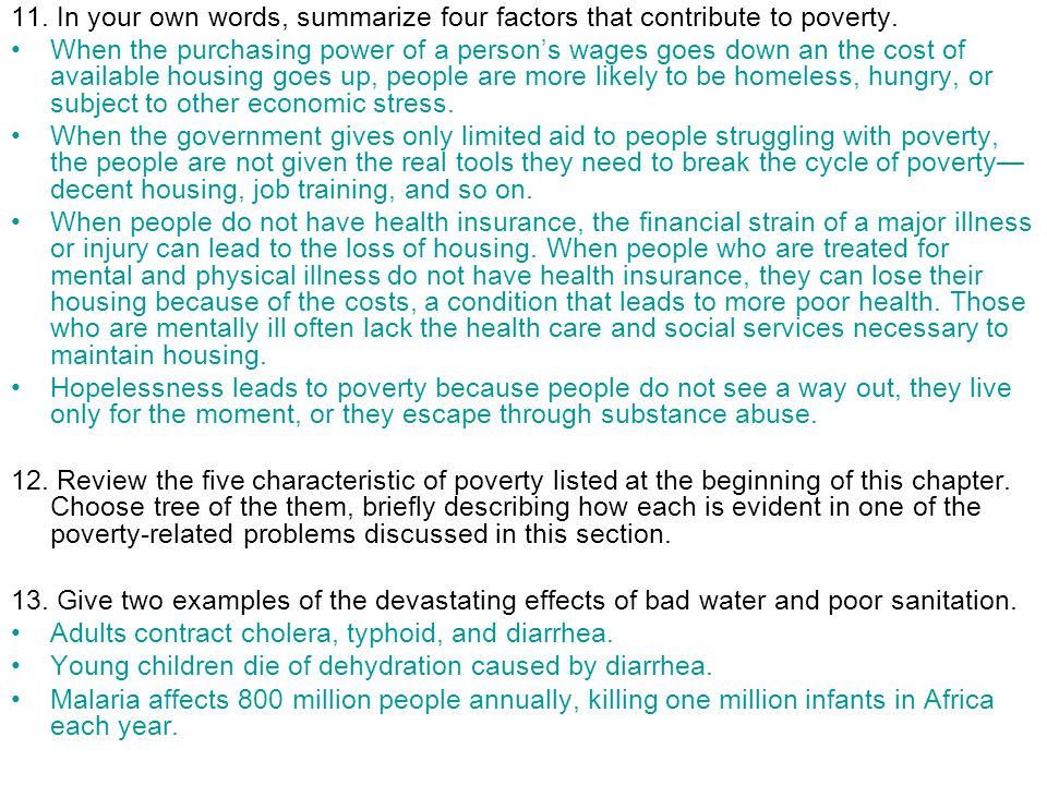 11. In your own words, summarize four factors that contribute to poverty.