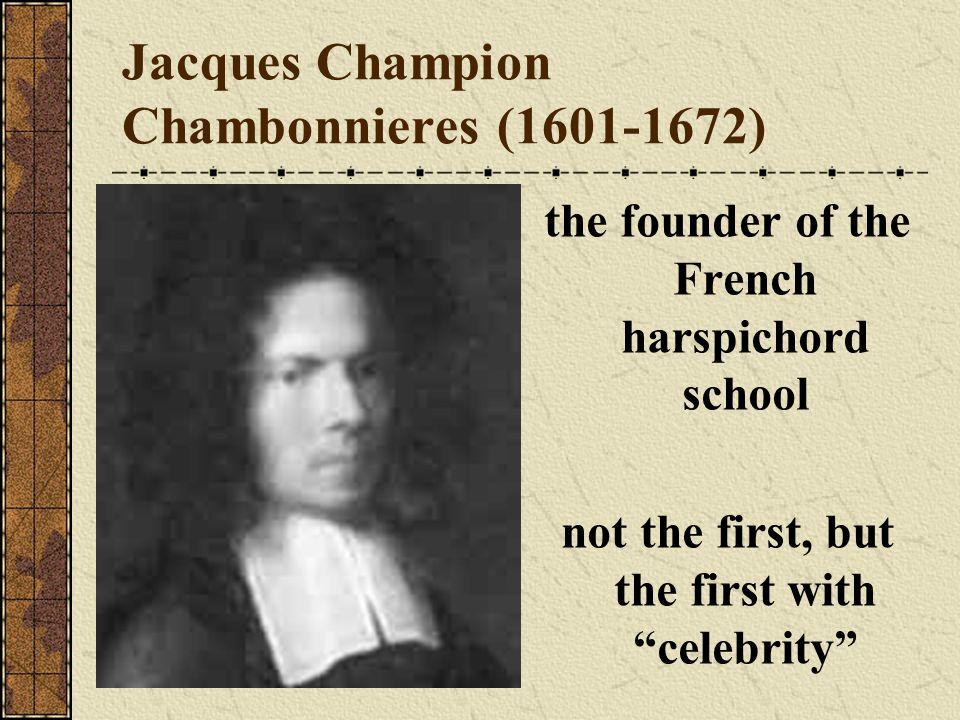 Jacques Champion Chambonnieres (1601-1672)