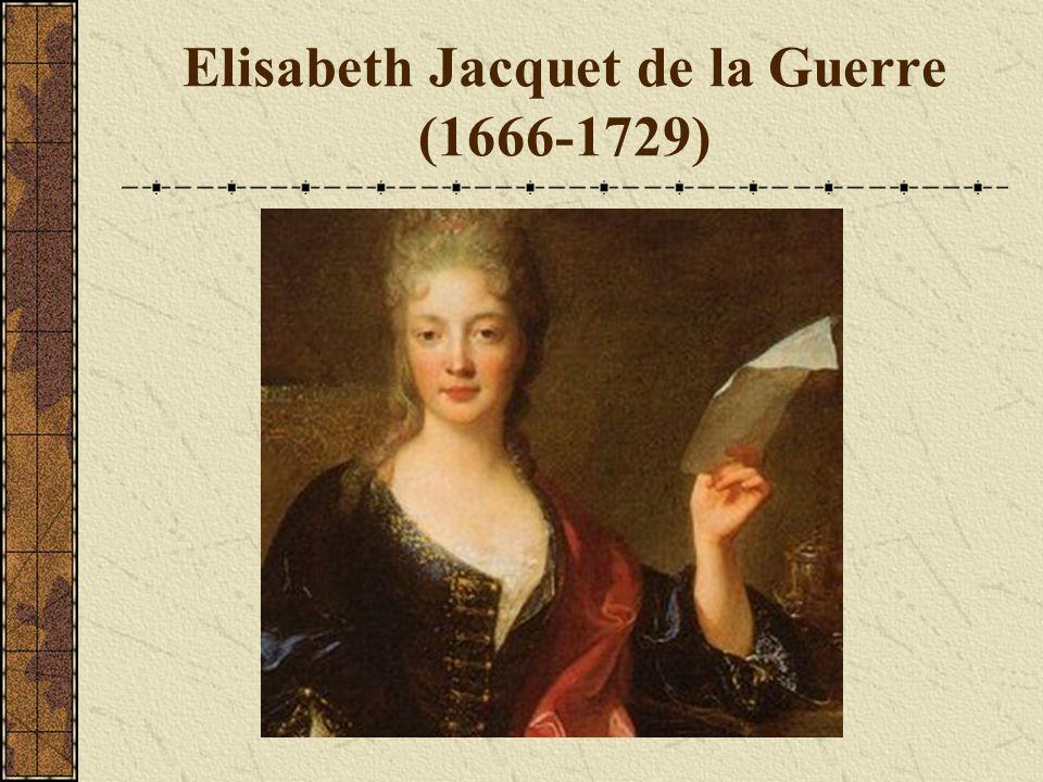 Elisabeth Jacquet de la Guerre (1666-1729)