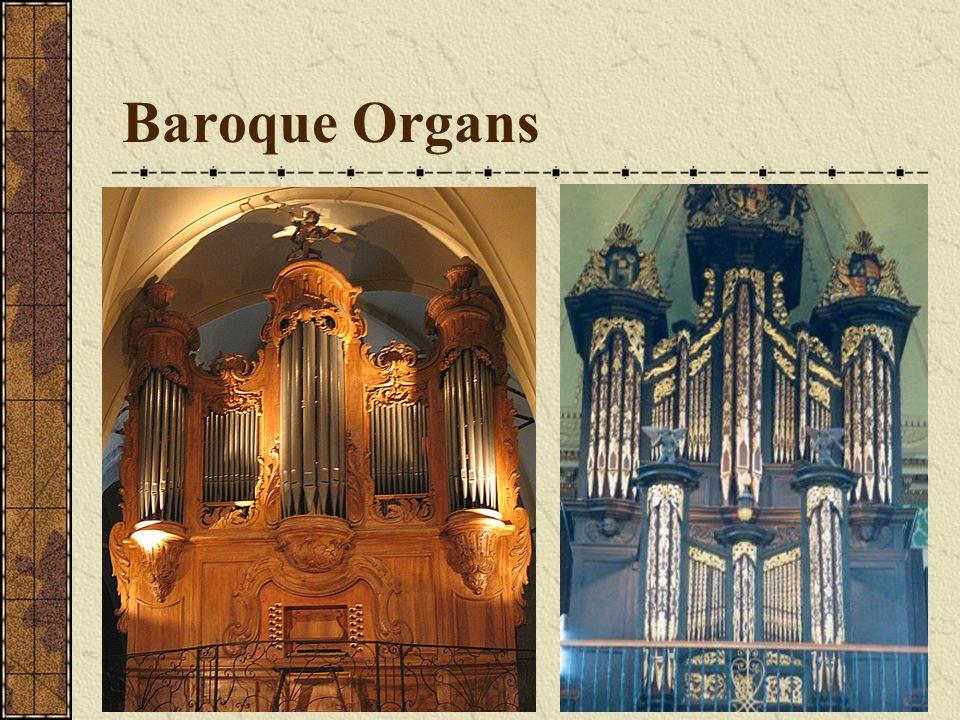 Baroque Organs Baroque Organs