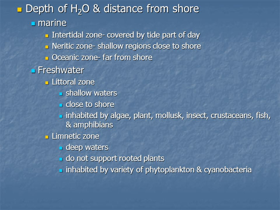 Depth of H2O & distance from shore
