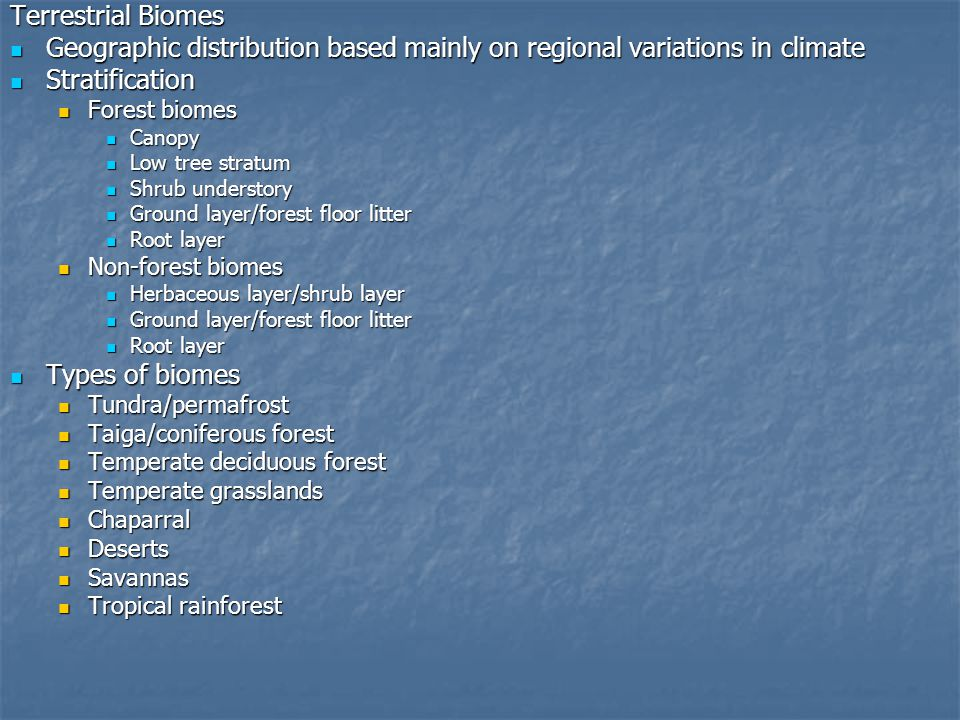 Geographic distribution based mainly on regional variations in climate