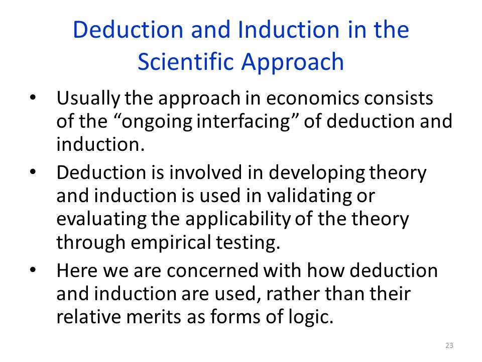 Deduction and Induction in the Scientific Approach
