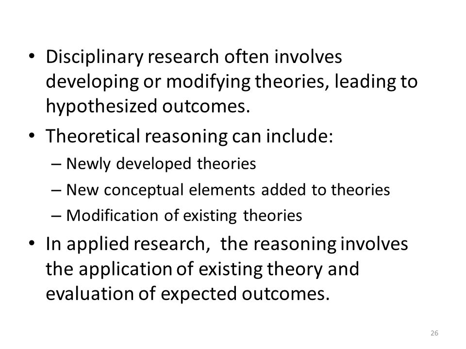 Theoretical reasoning can include: