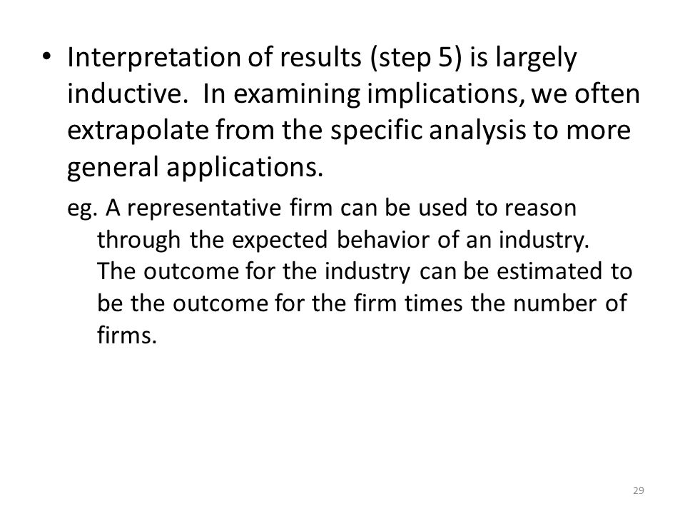 Interpretation of results (step 5) is largely inductive