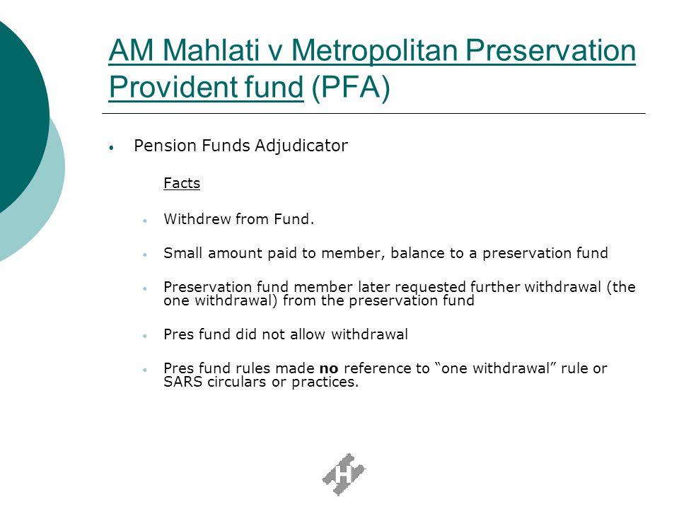 AM Mahlati v Metropolitan Preservation Provident fund (PFA)