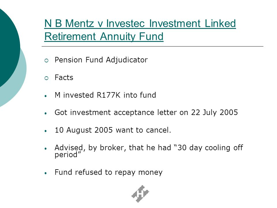 N B Mentz v Investec Investment Linked Retirement Annuity Fund