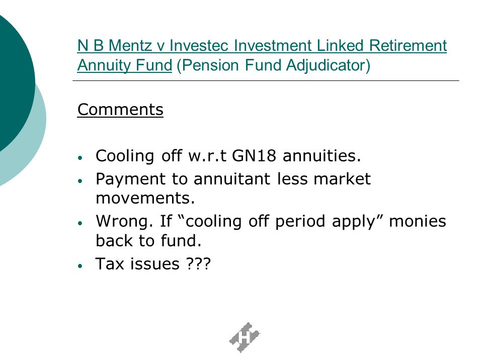 N B Mentz v Investec Investment Linked Retirement Annuity Fund (Pension Fund Adjudicator)
