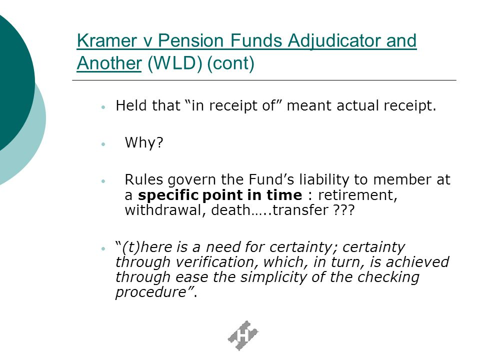 Kramer v Pension Funds Adjudicator and Another (WLD) (cont)
