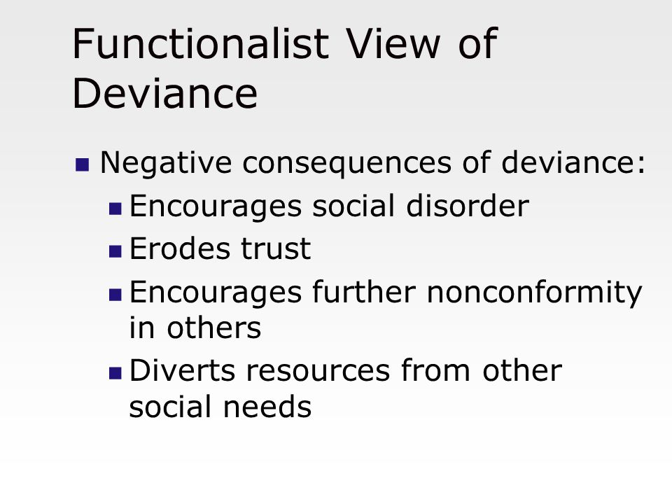 Deviance Functionalist Explanations