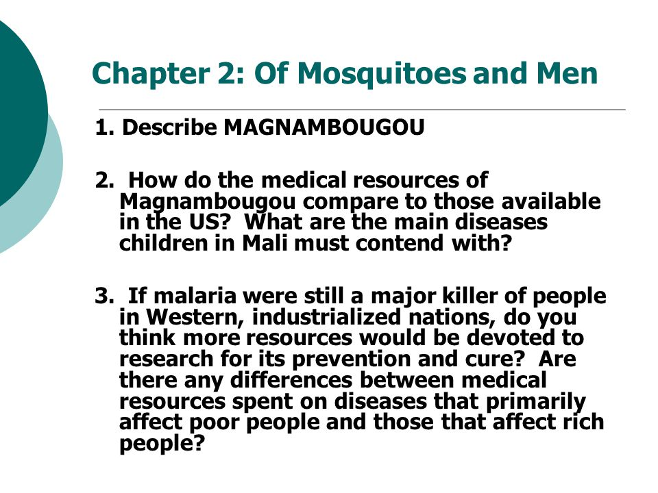 Chapter 2: Of Mosquitoes and Men