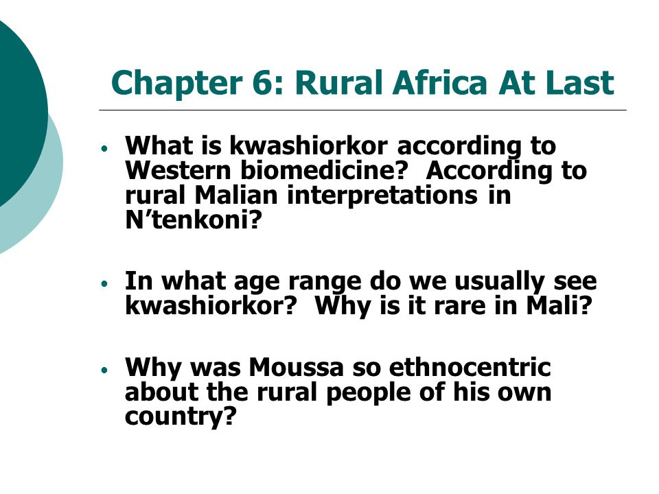 Chapter 6: Rural Africa At Last