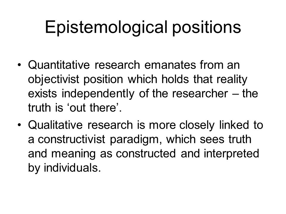 Epistemological positions