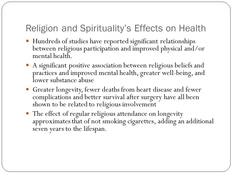 Religion and Spirituality's Effects on Health