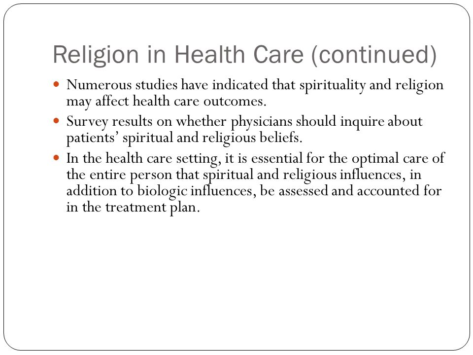 Religion in Health Care (continued)