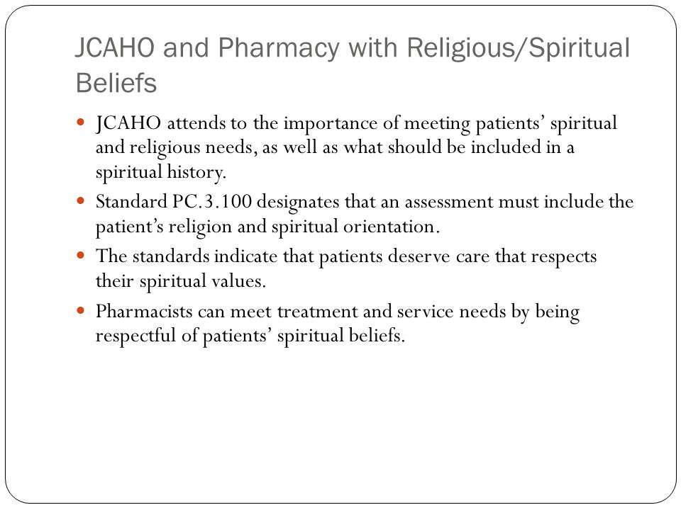 JCAHO and Pharmacy with Religious/Spiritual Beliefs
