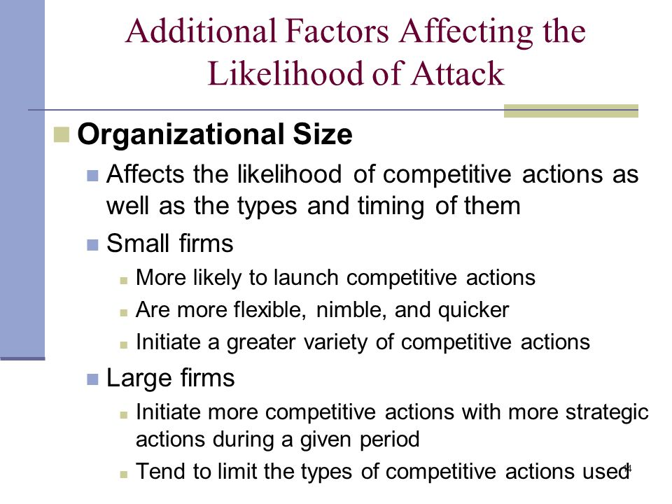 Additional Factors Affecting the Likelihood of Attack