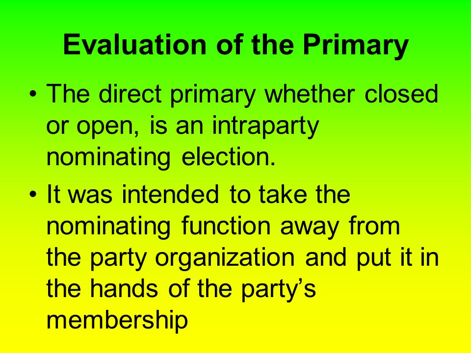 Evaluation of the Primary