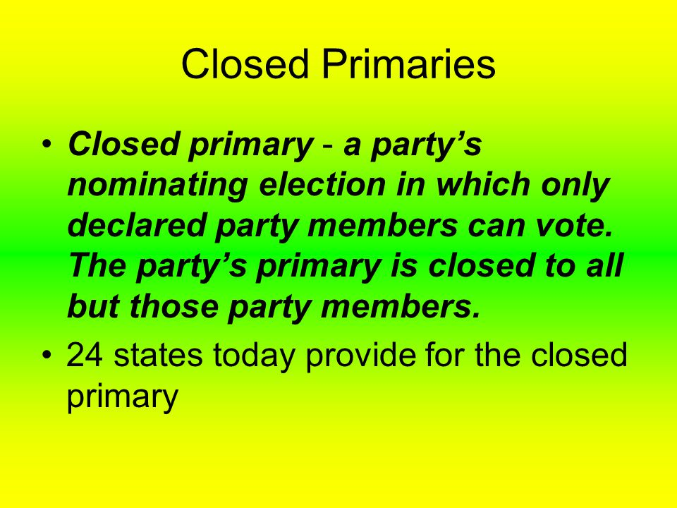 Closed Primaries