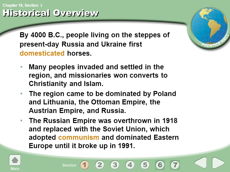 1 Historical Overview. By 4000 B.C., people living on the steppes of present-day Russia and Ukraine first domesticated horses.