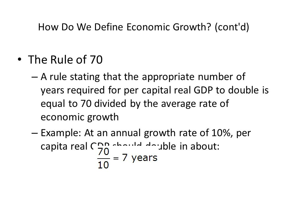 How Do We Define Economic Growth (cont d)