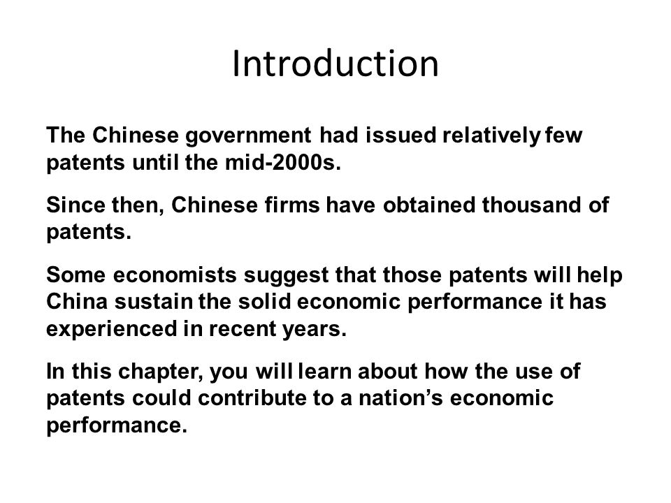 Introduction The Chinese government had issued relatively few patents until the mid-2000s.