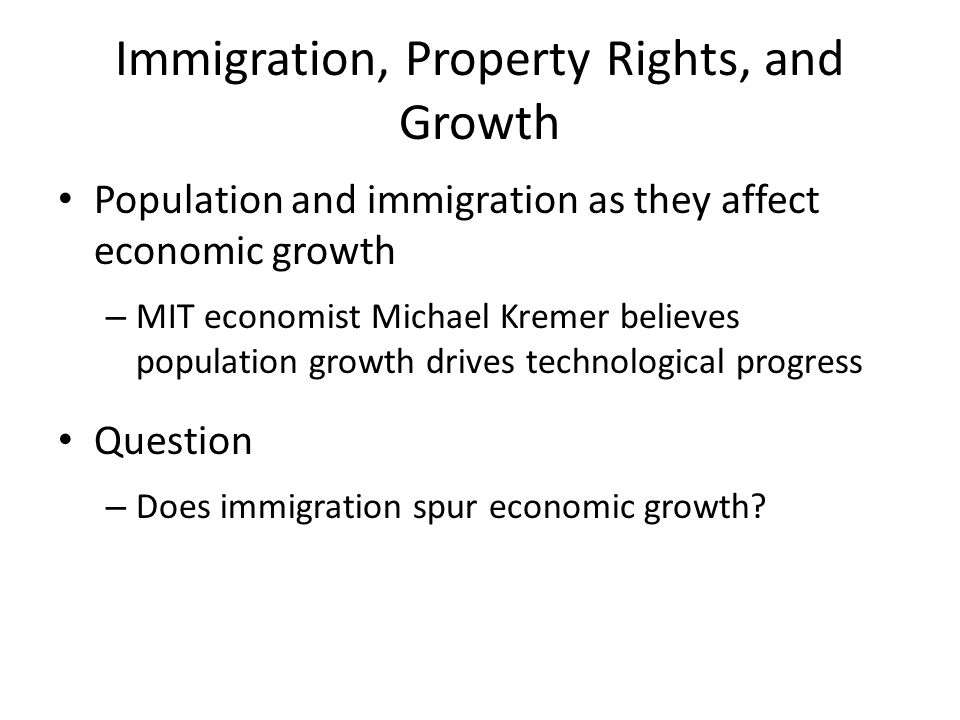 Immigration, Property Rights, and Growth