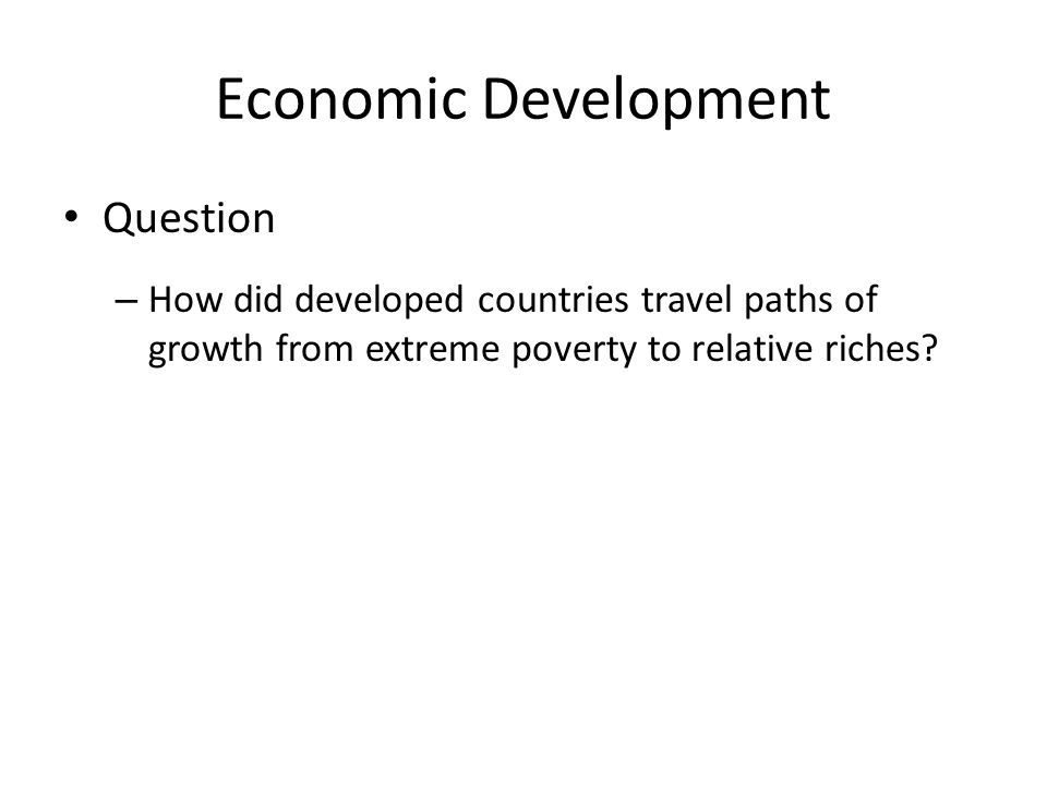 Economic Development Question