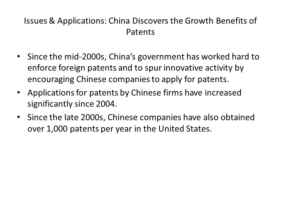Issues & Applications: China Discovers the Growth Benefits of Patents