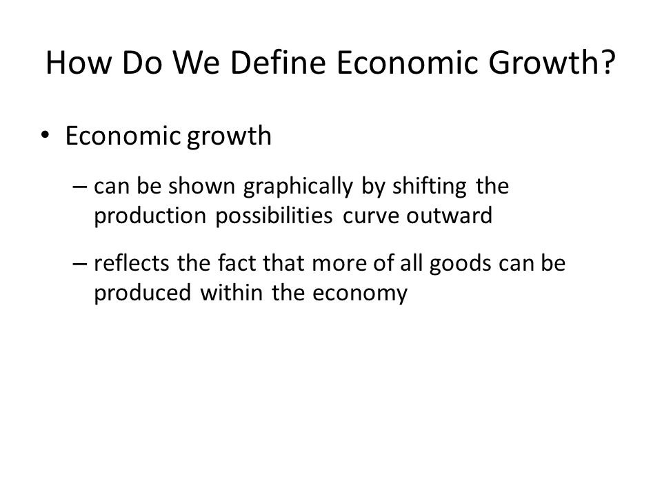 How Do We Define Economic Growth