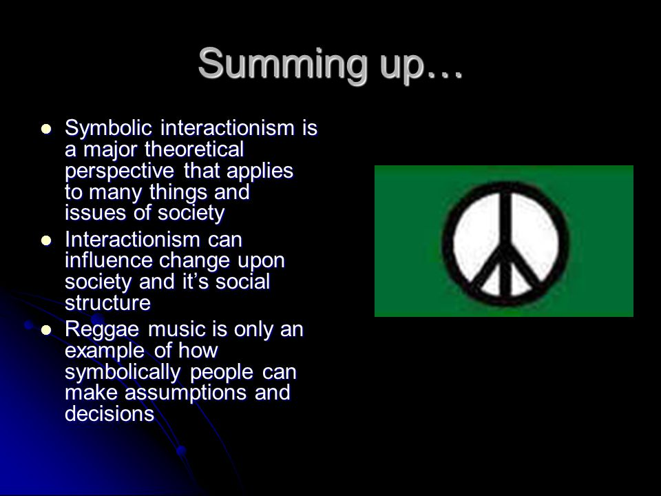Symbolic Interactionism And Reggae Music Ppt Download