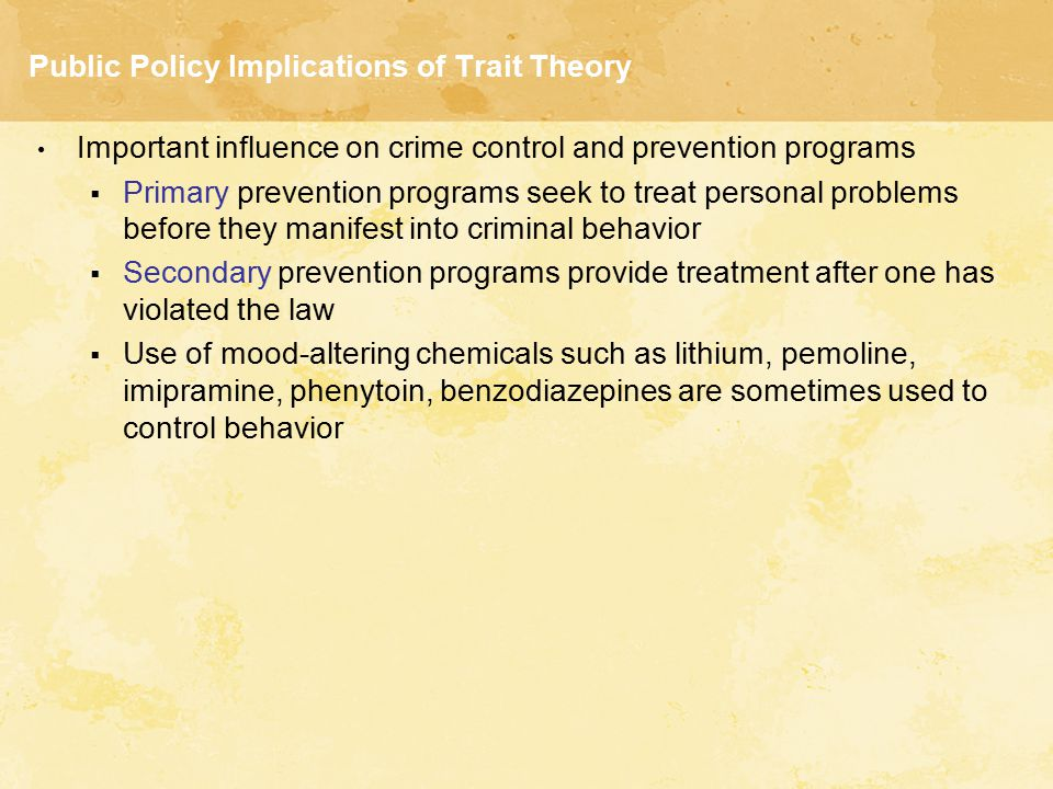 Public Policy Implications of Trait Theory