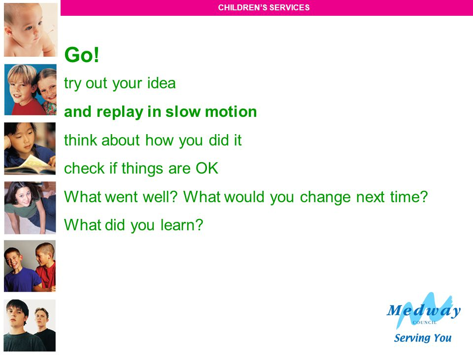 Go! try out your idea and replay in slow motion