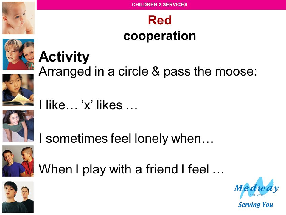 Activity Arranged in a circle & pass the moose: