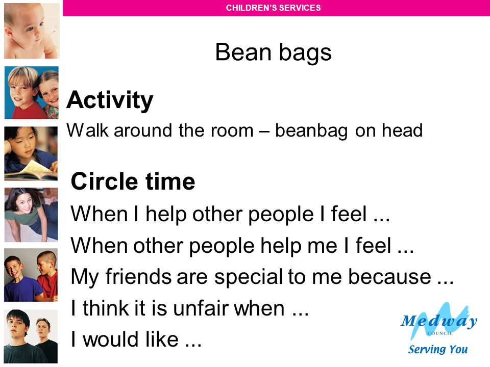 Bean bags Activity Circle time When I help other people I feel ...