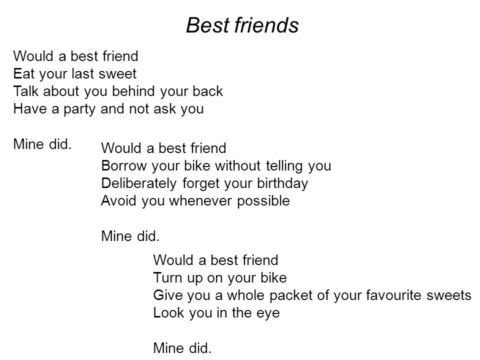 Best friends Would a best friend Eat your last sweet