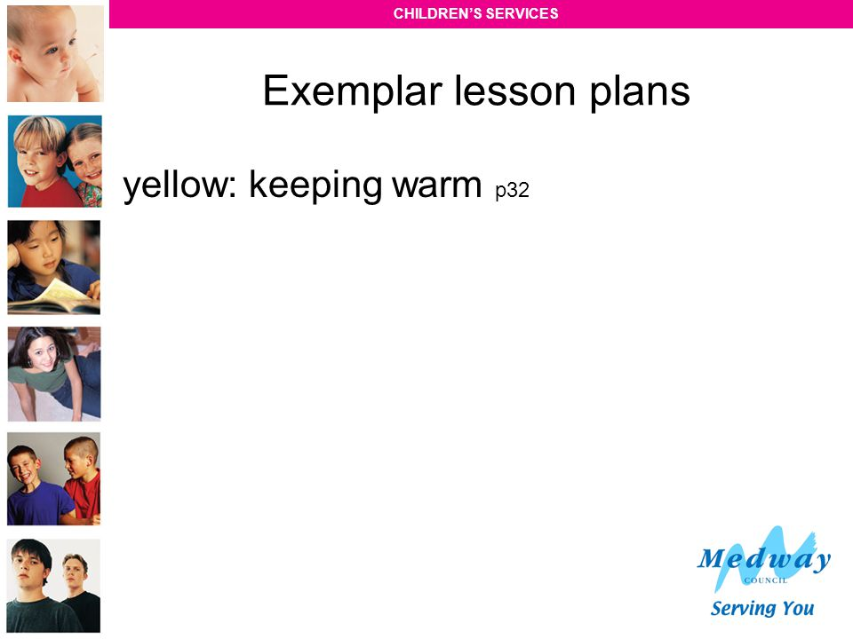 Exemplar lesson plans yellow: keeping warm p32