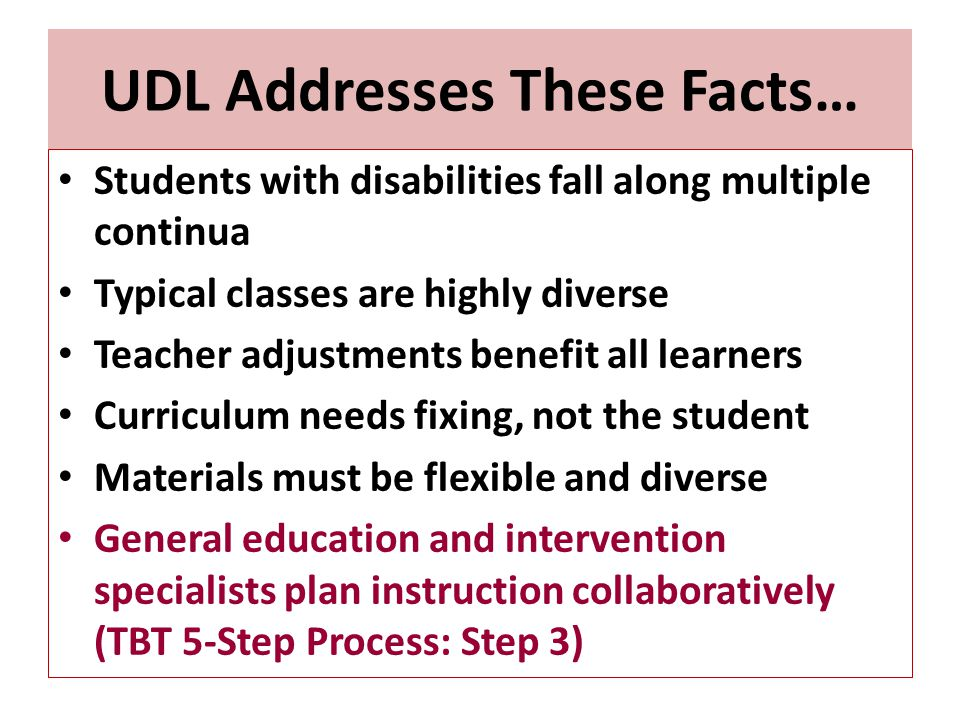UDL Addresses These Facts…