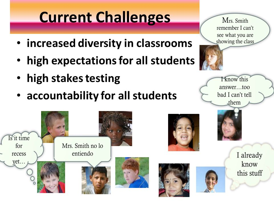 Current Challenges increased diversity in classrooms