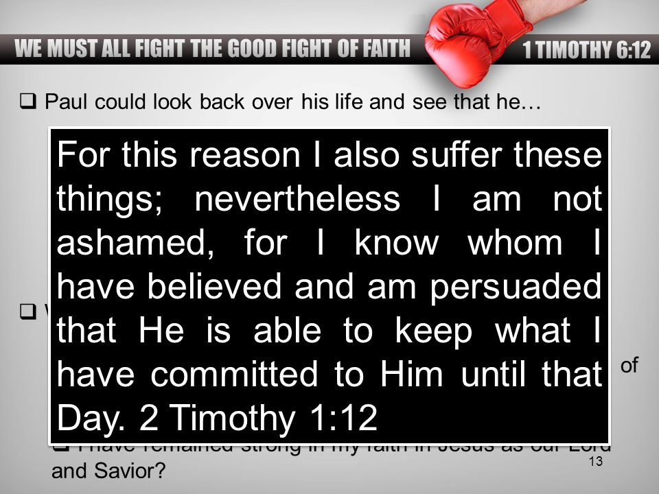 WE MUST ALL FIGHT THE GOOD FIGHT OF FAITH