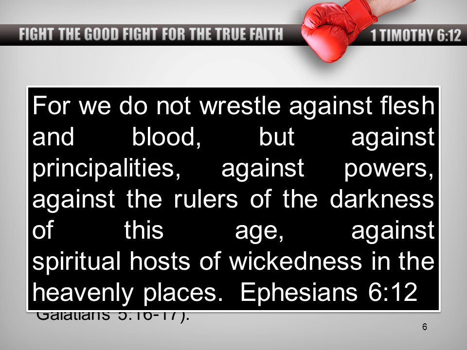 FIGHT THE GOOD FIGHT FOR THE TRUE FAITH