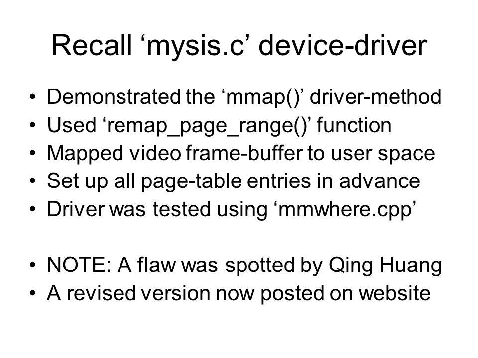 Recall 'mysis.c' device-driver
