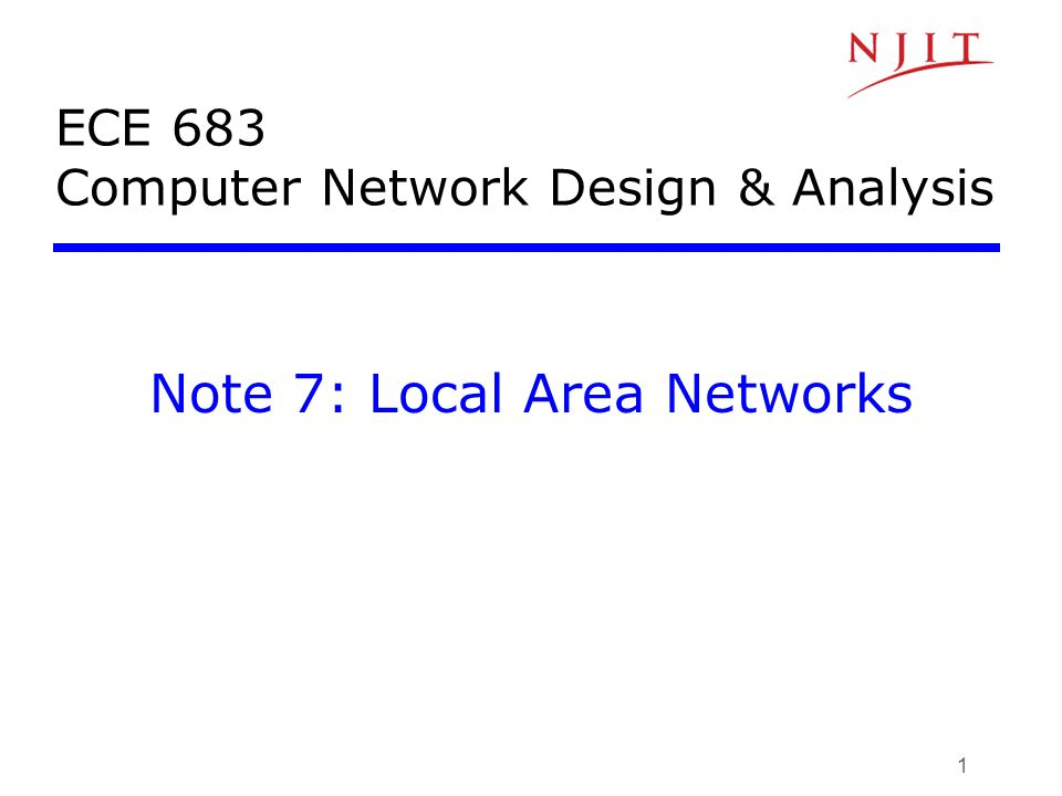 ECE 683 Computer Network Design & Analysis