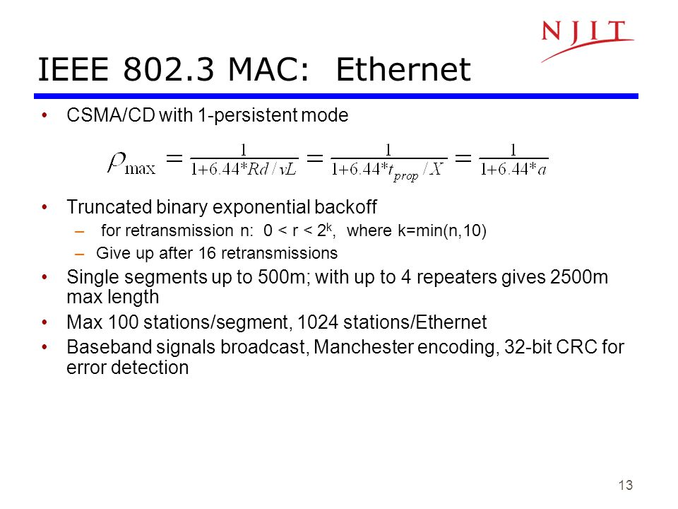 IEEE 802.3 MAC: Ethernet CSMA/CD with 1-persistent mode