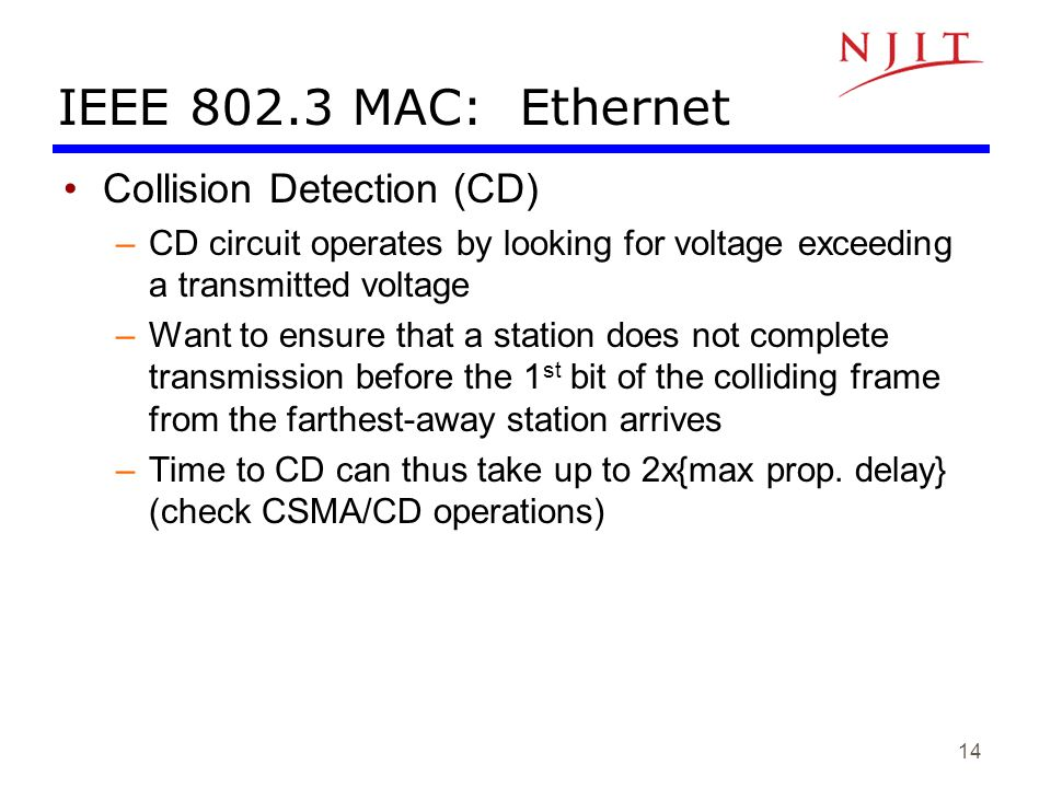 IEEE 802.3 MAC: Ethernet Collision Detection (CD)