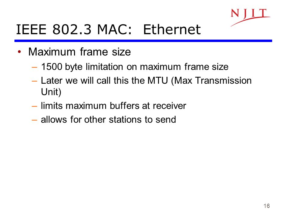 IEEE 802.3 MAC: Ethernet Maximum frame size