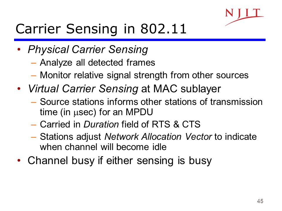 Carrier Sensing in 802.11 Physical Carrier Sensing