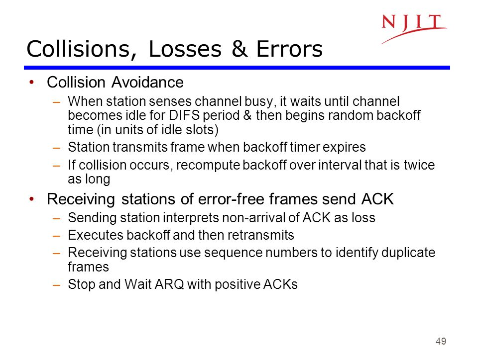 Collisions, Losses & Errors