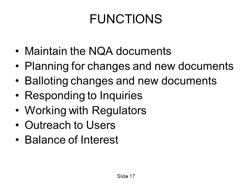 FUNCTIONS Maintain the NQA documents
