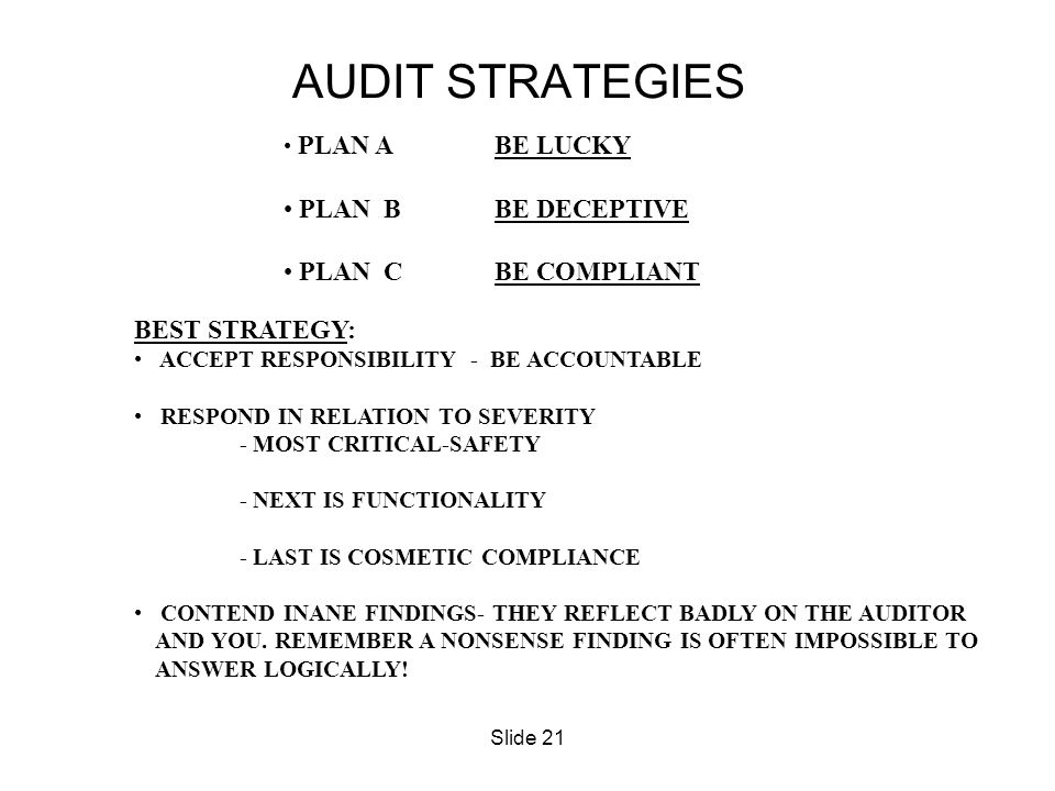 AUDIT STRATEGIES PLAN B BE DECEPTIVE PLAN C BE COMPLIANT